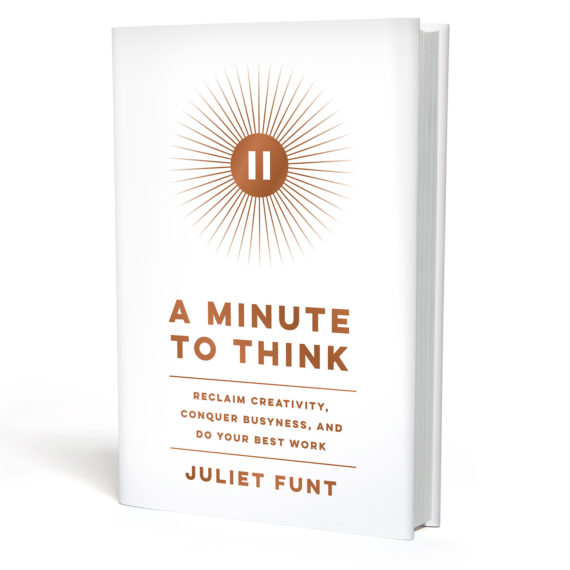 Buy A Minute To Think Book By Juliet Funt